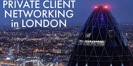 Private Client Networking in London tickets