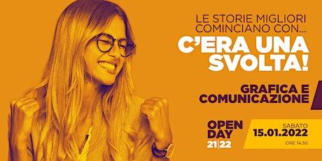 OPEN DAY / GRAFICA E COMUNICAZIONE / 15.01.2022 biglietti