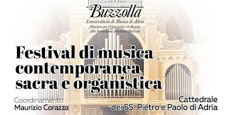 Festival di Musica contemporanea sacra e organistica biglietti