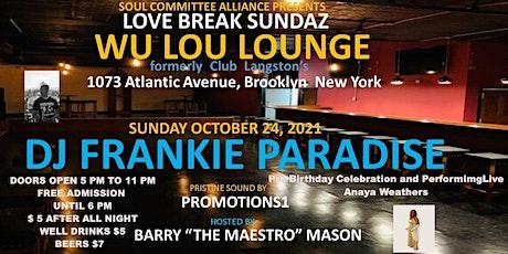 Soul Comitte Love Break Sundays Frankie Paradise tickets