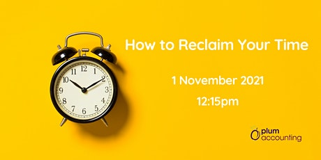 How to Reclaim Your Time tickets