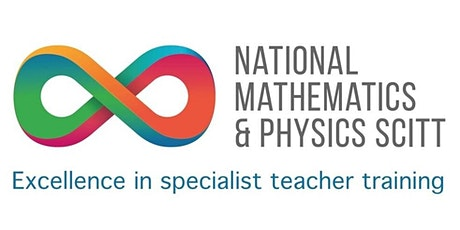 Maths and Physics Teacher Training with the National Maths & Physics SCITT tickets