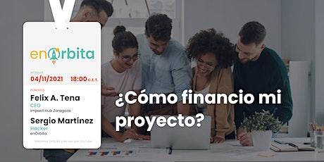 ¿Cómo financio mi proyecto? entradas