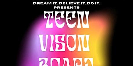 Dream It. Believe It. Do It: Teen Vision Board Party tickets