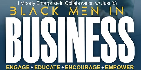 Black Men in Business: Building a better business and a better you. tickets