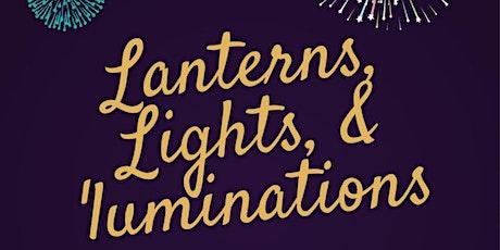 Lanterns, Lights, & 'luminations 2021 tickets