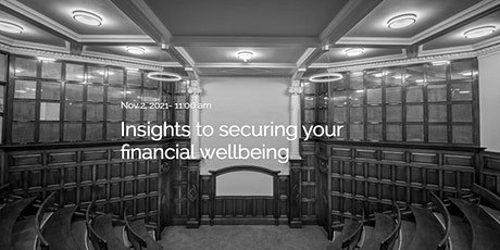 Seminar: Insights to securing your financial wellbeing tickets