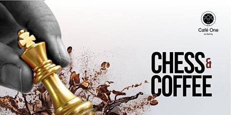 CHESS AND COFFEE SEASON 2! - OCTOBER 30TH tickets