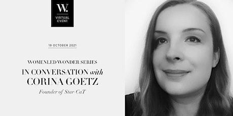 WOMENLED WONDER: In Conversation with Corina Goetz tickets