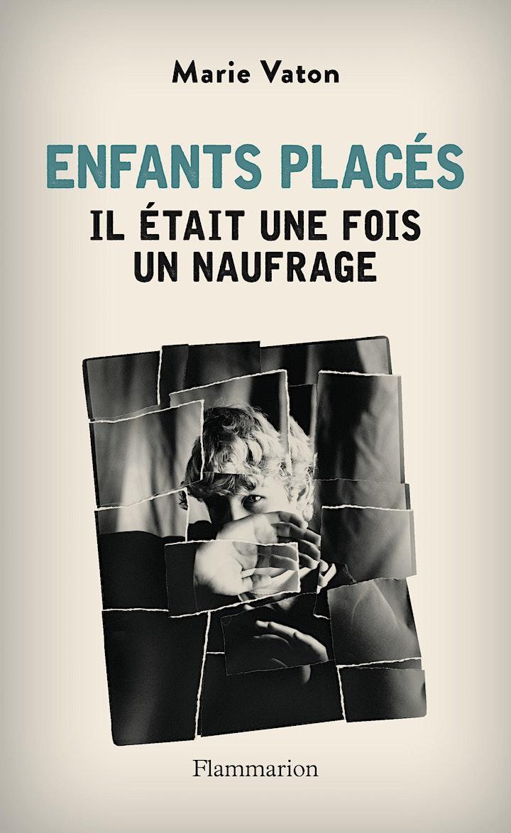 """Image pour Rencontre autour du livre """"Enfants placés, il était une fois un naufrage"""""""