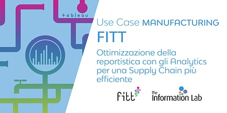 Use Case Manufacturing: FITT tickets