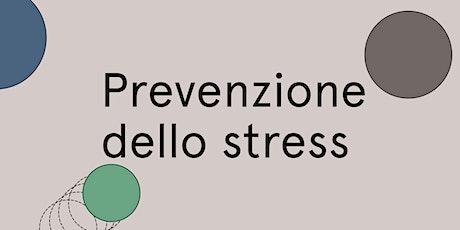 Prevenzione dello stress biglietti