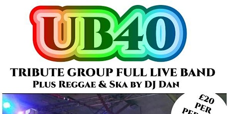 Top UK UB40 Tribute   Show with Full Live Band and DJ tickets