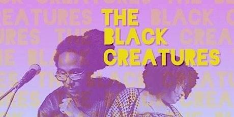 Black Creatures & TBA tickets