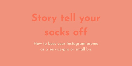 How to boss your Instagram promo as a service-pro, small biz or freelancer tickets