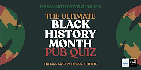 The Ultimate Black History Month Pub Quiz (Friday 29 October 2021) tickets