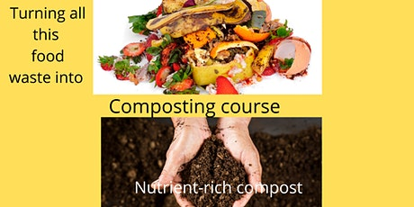 Composting Course 4 Week Online tickets