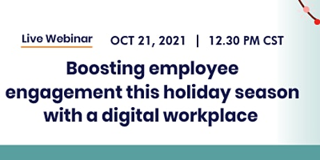Boosting Employee Engagement this holiday season with a Digital Workplace tickets