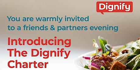 Dignify Fundraising Dinner tickets