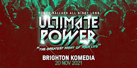 Ultimate Power - Brighton tickets