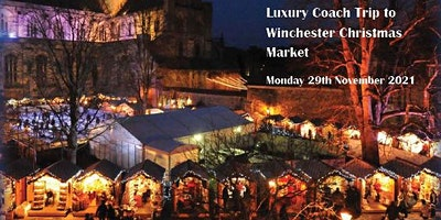Luxury Coach Trip to Winchester  Christmas Market