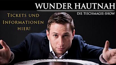 Marcel Wunder - Wunder Hautnah - Die Tischmagieshow tickets
