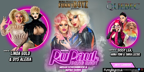 FunnyBoyz London presents...RUPAUL'S DRAG RACE tickets