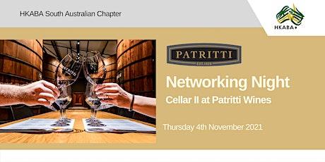 HKABA SA Chapter PATRITTI CELLAR II Networking Event tickets