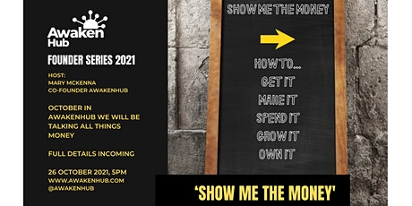 AwakenHub 'Show Me The Money' Female Founder Series Tickets