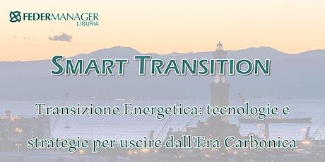 SMART TRANSITION - Transizione Energetica biglietti