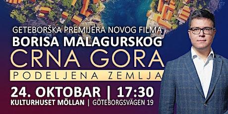 """Geteborška premijera filma Borisa Malagurskog """"Crna Gora: Podeljena zemlja"""" biljetter"""