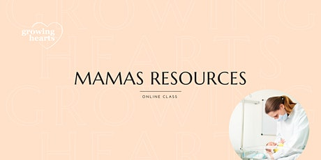 Mamas Resources tickets