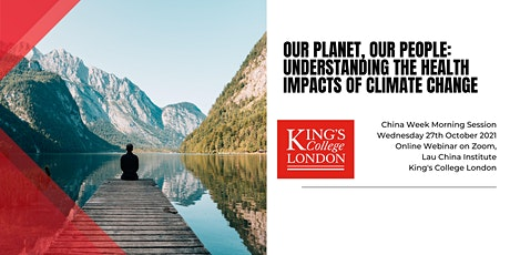 Our Planet, Our People: Understanding the Health Impacts of Climate Change tickets