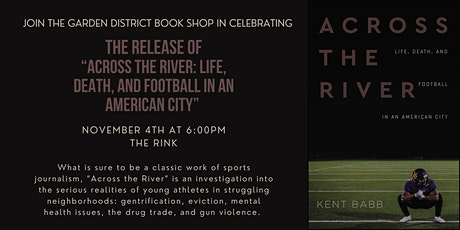 """""""Across the River: Life, Death, and Football in an American City""""  Event tickets"""