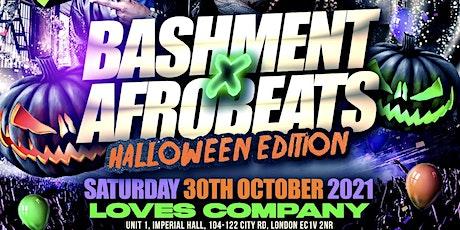 Bashment X Afrobeats - Shoreditch Halloween Party tickets
