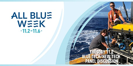 Blue Tech/New Tech Panel Discussion tickets
