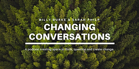 Changing Conversations Live event with Prof Mark Priestley tickets