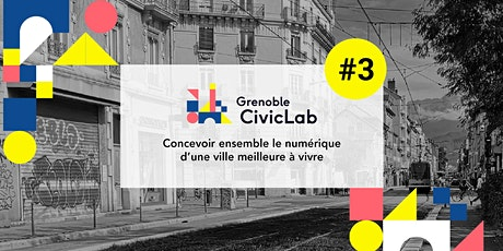 Atelier - Concevoir votre service numérique ! [Grenoble CivicLab#3] billets
