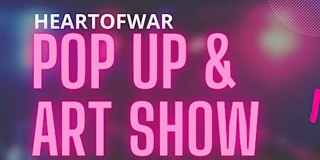 HEARTOFWAR POP UP ART SHOW tickets