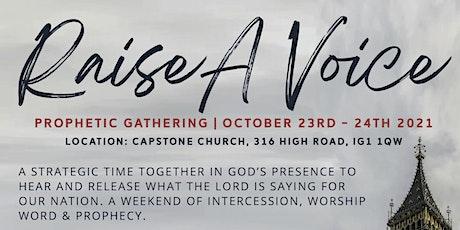 Raise A Voice   Prophetic Gathering tickets