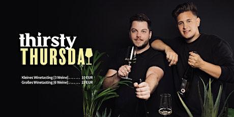 Thirsty Thursday - Winetasting mit Zum Wohl Tickets