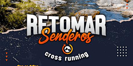 Retomar Senderos - Cross Running 2021 entradas