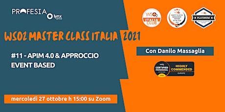 WSO2 MASTER CLASS ITALIA #11 - APIM 4.0 & approccio event based biglietti