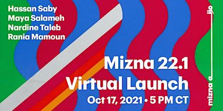 Mizna 22.1 Virtual Launch tickets