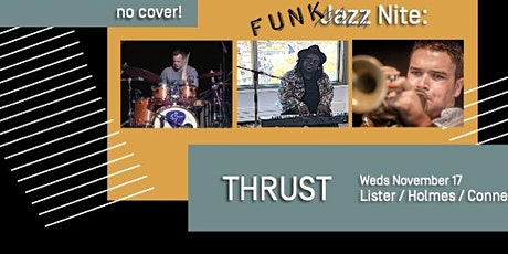 Funk Nite with THRUST! tickets