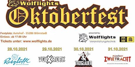 Oktoberfest Wolflights- 28.10 mit den Rotzlöffln Tickets