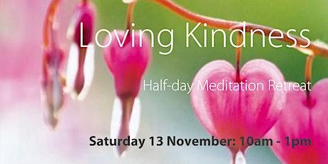 "ONLINE: Half-Day Retreat ""Loving Kindness"" tickets"