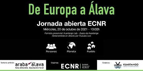 """Jornada Abierta ECNR - """"De Europa a Álava"""" entradas"""