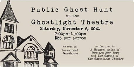 Fall Ghost Hunt at the Ghostlight Theatre tickets