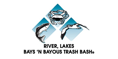 The 28th River, Lakes, Bays 'N Bayous Trash Bash® - Galveston Bay tickets